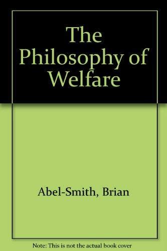 9780043610633: The Philosophy of Welfare