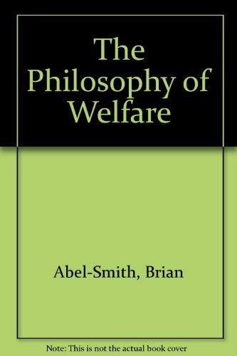 9780043610633: The Philosophy of Welfare