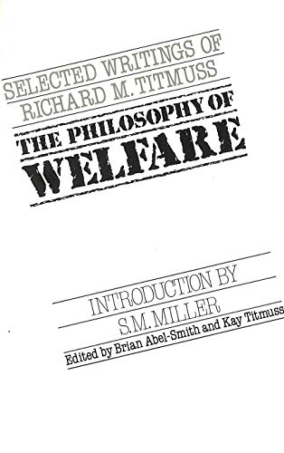 9780043610640: The Philosophy of Welfare