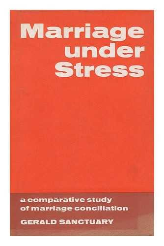 9780043620120: Marriage under stress: A comparative study of marriage conciliation