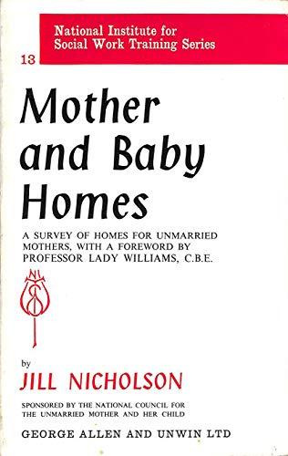 9780043620137: Mother and Baby Homes (National Institute Social Services Library)