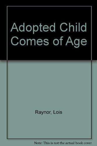 9780043620298: Adopted Child Comes of Age (National Institute social services library)