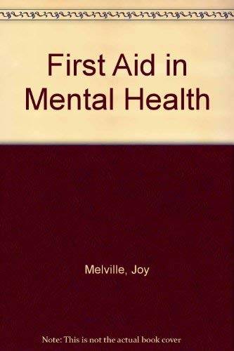 9780043620342: First Aid in Mental Health