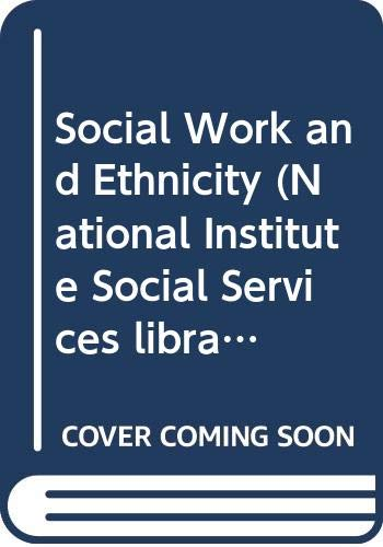 9780043620502: Social Work and Ethnicity (National Institute Social Services library)
