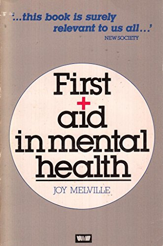 9780043620588: First Aid in Mental Health