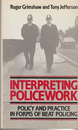 9780043630105: Interpreting Police Work