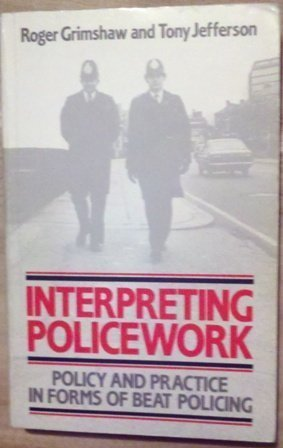 9780043630112: Interpreting Police Work
