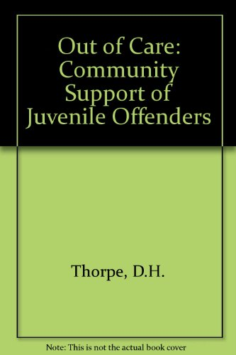 9780043640197: Out of Care: Community Support of Juvenile Offenders