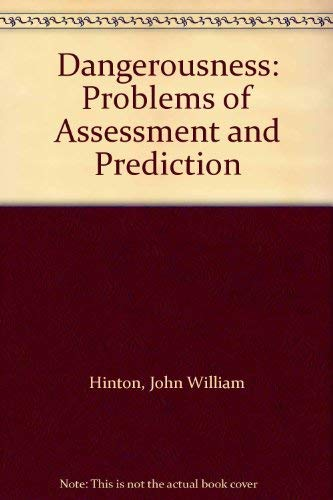 9780043640210: Dangerousness: Problems of Assessment and Prediction