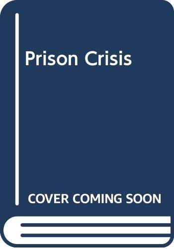 9780043650042: Prison Crisis