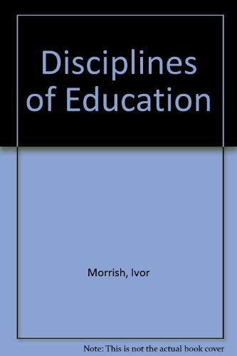 9780043700082: Disciplines of Education