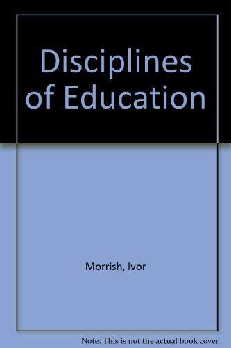 9780043700082: Disciplines of Education