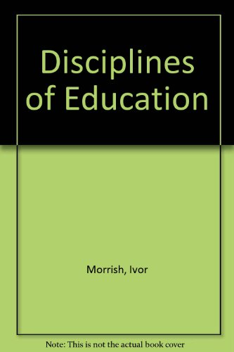 9780043700099: Disciplines of Education