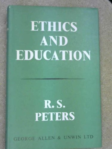 9780043700112: Ethics and Education