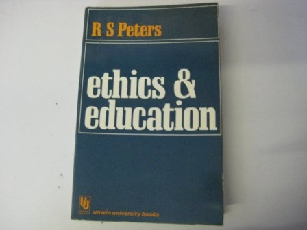 9780043700327: Ethics and Education (Unwin University Books)