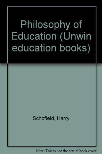 9780043700396: Philosophy of Education (Unwin education books)