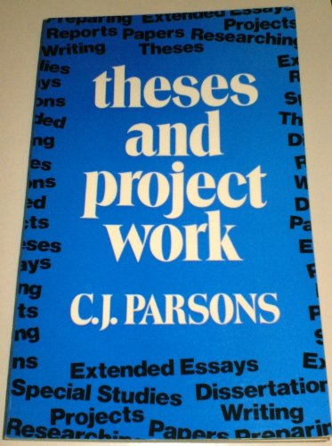 9780043700440: Theses and Project Work: A Guide to Research and Writing