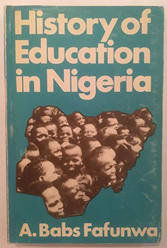 9780043700471: History of Education in Nigeria