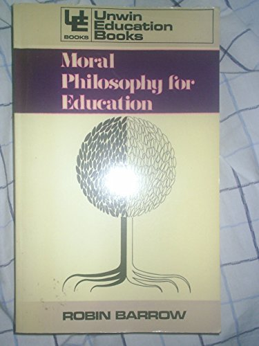9780043700594: Moral Philosophy for Education (Education Books)