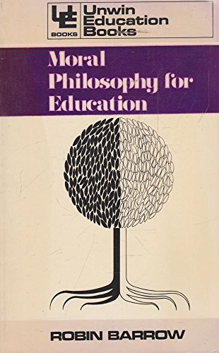 9780043700600: Moral Philosophy for Education (Education Books)