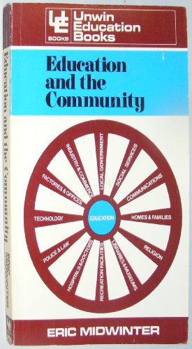 9780043700655: Education and the community (Unwin education books ; 23)