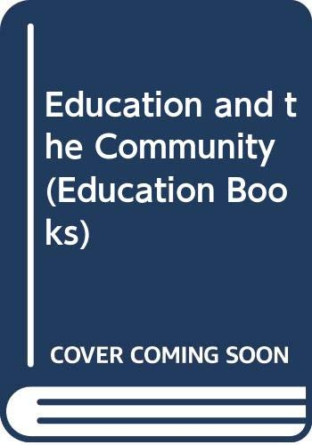 9780043700662: Education and the Community (Education Books)