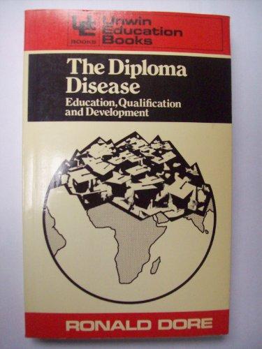 9780043700778: Diploma Disease (Education Books)