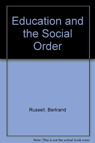 9780043700808: Education and the Social Order
