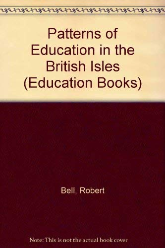 9780043700822: Patterns of Education in the British Isles (Education Books)