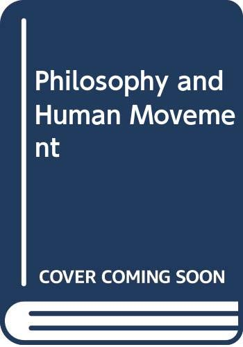 9780043700891: Philosophy and Human Movement