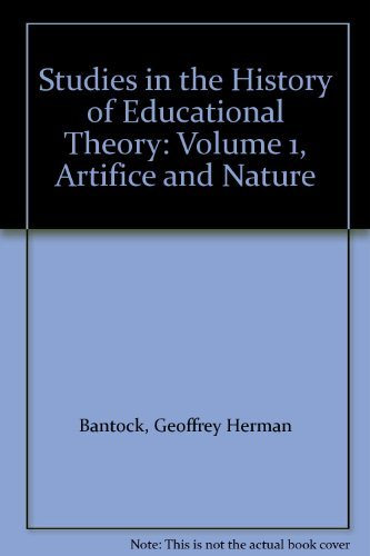9780043700921: Studies in the History of Educational Theory: Volume 1, Artifice and Nature