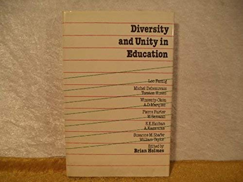 9780043700945: Diversity and Unity in Education