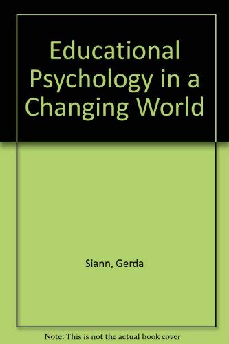 9780043700990: Educational Psychology in a Changing World