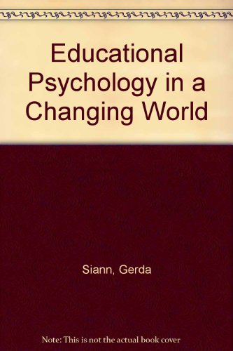 9780043701003: Educational Psychology in a Changing World