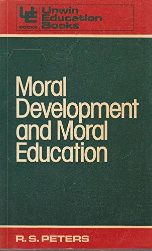 9780043701072: Moral Development and Moral Education (Education Books)