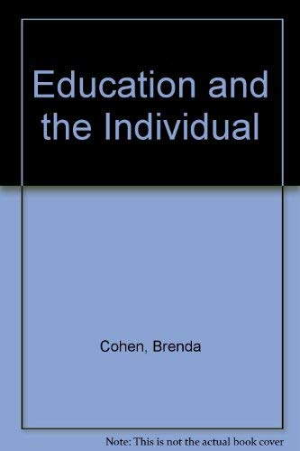 9780043701096: Education and the Individual (Unwin education books)