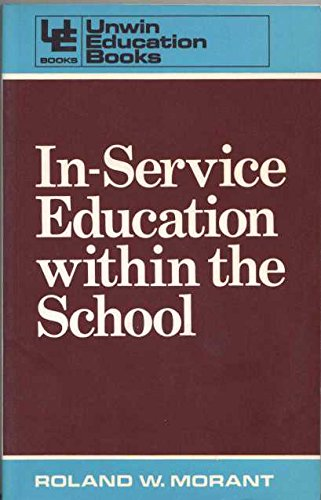 9780043701126: In-service Education within the School (Unwin education books)
