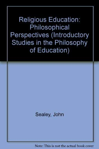9780043701300: Religious Education: Philosophical Perspectives (Introductory Studies in the Philosophy of Education)
