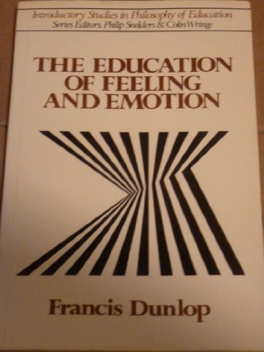 9780043701331: Education of Feeling and Emotion (Introductory studies in philosophy of education)