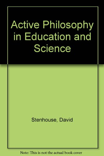 9780043701416: Active Philosophy in Education and Science: Paradigms and Language-Games