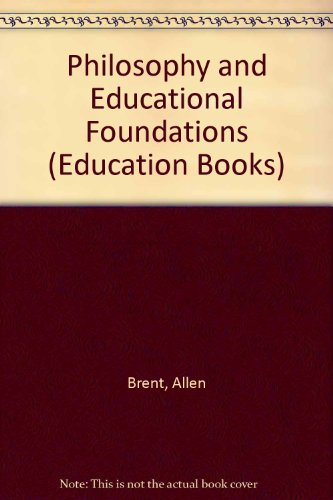 9780043701430: Philosophy and Educational Foundations (Education Books)