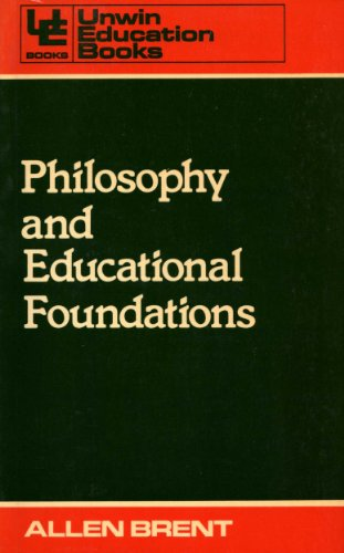 9780043701447: Philosophy and Educational Foundations (Education Books)