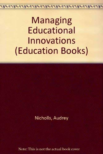 9780043701454: Managing Educational Innovations (Education Books)