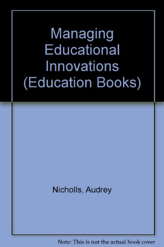9780043701461: Managing Educational Innovations (Education Books)