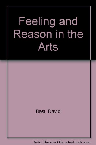 9780043701560: Feeling and Reason in the Arts