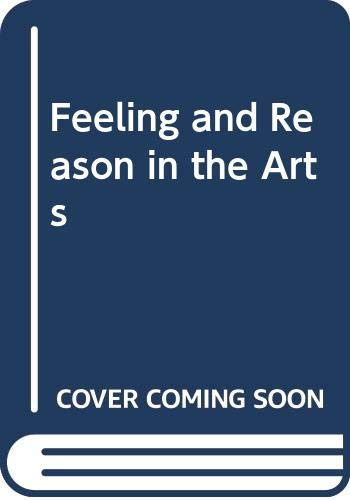 9780043701577: Feeling and Reason in the Arts