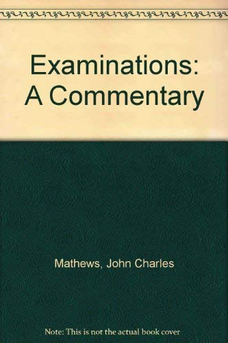9780043701607: Examinations: A Commentary