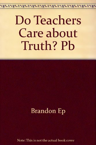 9780043701751: Do Teachers Care about Truth? Pb (Introductory studies in philosophy of education)