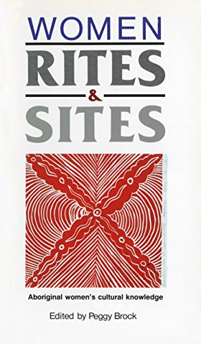 9780043701867: Women, Rites and Sites: Aboriginal Women's Cultural Knowledge