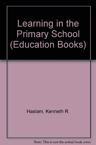 9780043710180: Learning in the Primary School (Education Books)